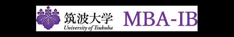 筑波大学 University of Tsukuba 国際経営プロフェッショナル専攻 Graduate School of Business Sciences MBA Program in international Business